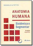 Anatomia humana: sistemica e segmentar - Atheneu