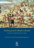 Andanças pelo Brasil colonial
