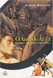Anel de Atila - Coquetel - grupo ediouro