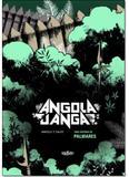 Angola Janga: Uma História de Palmares - Veneta