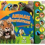 Animais Barulhentos - Animais Fantasticos - Diversos
