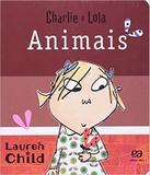 Animais - Charlie E Lola - Atica - paradidatico