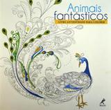 Animais Fantásticos: Livro Antiestresse para Colorir - Manole