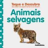 Animais Selvagens - Serie: Toque E Descubra / Kindersley - Publifolhinha