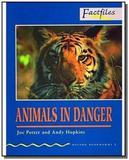 ANIMALS IN DANGER - OXFORD BOOKWORMS FACTFILES 1 - 1a - Oxford university press