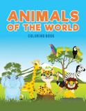 Animals of the world coloring Book - Ciparum llc