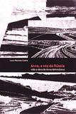 Anna, A Voz Da Russia - Vida E Obra De Anna Akhmatov / Coelho - Algol editora