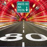 Anos 80 Na Pista - CD - Som livre