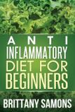 Anti-Inflammatory Diet for Beginners - Mihails konoplovs