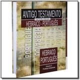 Antigo testamento interlinear - hebraico e portugu - Sbb - sociedade biblia do brasil