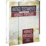 Antigo Testamento Interlinear Hebraico-Português Volume 1 - Sbb