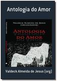 Antologia do amor - Autor independente