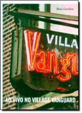 Ao vivo no village vanguard - Cos - cosacnaify