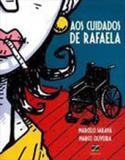 Aos cuidados de rafaela - Zarabatana books