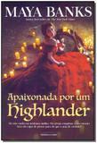 Apaixonada por um Highlander - Universo dos livros