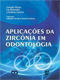 Aplicaçoes da zirconia em odontologia - Thieme revinter