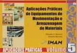 Aplicacoes praticas de equipamentos de movimentaca - Imam