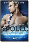 Apollo - Volume 1 - Quando o amor esta em jogo