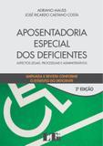 Aposentadoria Especial dos Deficientes - Ltr
