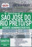 Apostila - AGENTE ADMINISTRATIVO - São José do Rio Preto - Opção