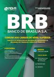 Apostila BRB-DF 2019 - Comum aos Cargos de Nível Superior - Nova concursos