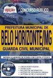 Apostila Concurso Prefeitura de Belo Horizonte 2019 GUARDA CIVIL MUNICIPAL - Editora Opção