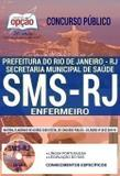 Apostila Concurso SMS RJ 2019 ENFERMEIRO - Editora Opção