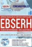 Apostila EBSERH - TÉCNICO EM ENFERMAGEM - ÁREA ASSISTENCIAL - Opção