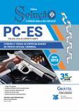 Apostila pc-es - 2018 - comum a todas as especialidades de perito oficial criminal - editora solução