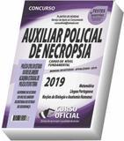 Apostila PCRJ Necropsia  Auxiliar Policial de Necropsia - Curso oficial
