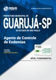Apostila Prefeitura de Guarujá - SP - Agente de Controle De Endemias - Nova concursos
