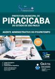 Apostila Prefeitura de Piracicaba - SP - 2019 - Agente Adm - Editora solução