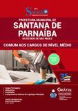 Apostila Prefeitura Santana de Parnaíba SP 2019 Nível Médio - Editora solução