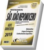 Apostila São João Nepomuceno Sjn 2019 - Agente Administrativo - Curso oficial