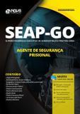 Apostila SEAP GO 2019 Agente de Segurança Prisional - Nova concursos