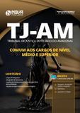 Apostila TJ-AM 2019 Cargos de Nível Médio e Superior - Nova concursos