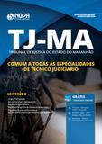 Apostila TJ-MA 2019 Comum Especialidades Técnico Judiciário - Nova concursos