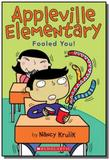 Appleville elementary - fooled you! - Scholastic