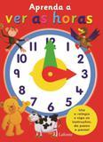 Aprenda a ver as horas - Larousse