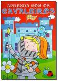 Aprenda Com os Cavaleiros - Girassol 2 - filial