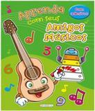 Aprenda Com Seus Amigos Musicos - Verde - Girassol