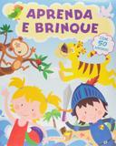 Aprenda e Brinque (+ 50 Adesivos) - Girassol