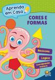 Aprenda em casa: cores e formas