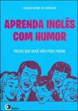 Aprenda ingles com humor - Disal editora