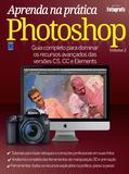 Aprenda na Prática Photoshop - Volume 2
