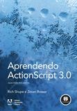 Aprendendo ActionScript 3.0 - Guia para Iniciantes