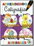 Aprendendo Caligrafia - Atividades - Todolivro