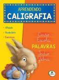 Aprendendo Caligrafia - Palavras - Todolivro