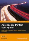 Aprendendo pentest com python - Novatec