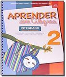 APRENDER COM ALEGRIA - INTEGRADO - 2o ANO - EDICAO - Leya didaticos